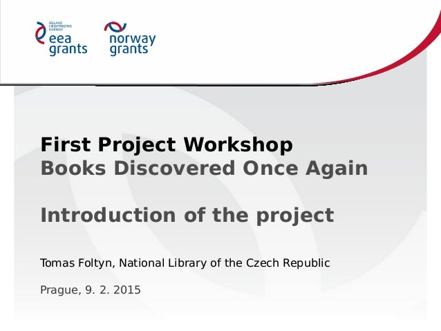 First Project Workshop Books Discovered Once Again Introduction of the project First Project Workshop Books Discovered Onc...