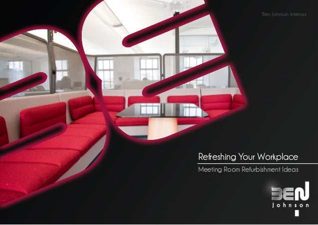 Ben Johnson InteriorsStaying Put?Meeting Room Refurbishment Ideas