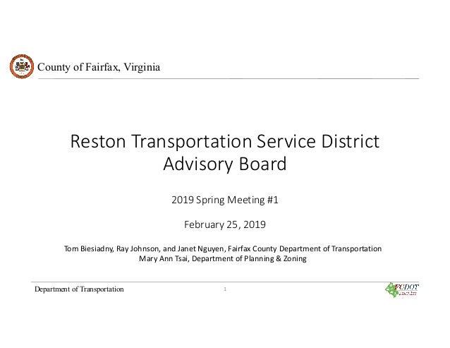 County of Fairfax, Virginia Department of Transportation Reston Transportation Service District Advisory Board 2019 Spring...