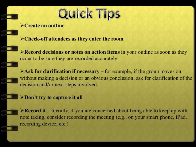 Write the minutes as soon as the meeting is overReview your outlineCheck to ensure all decisions, actions and motions a...