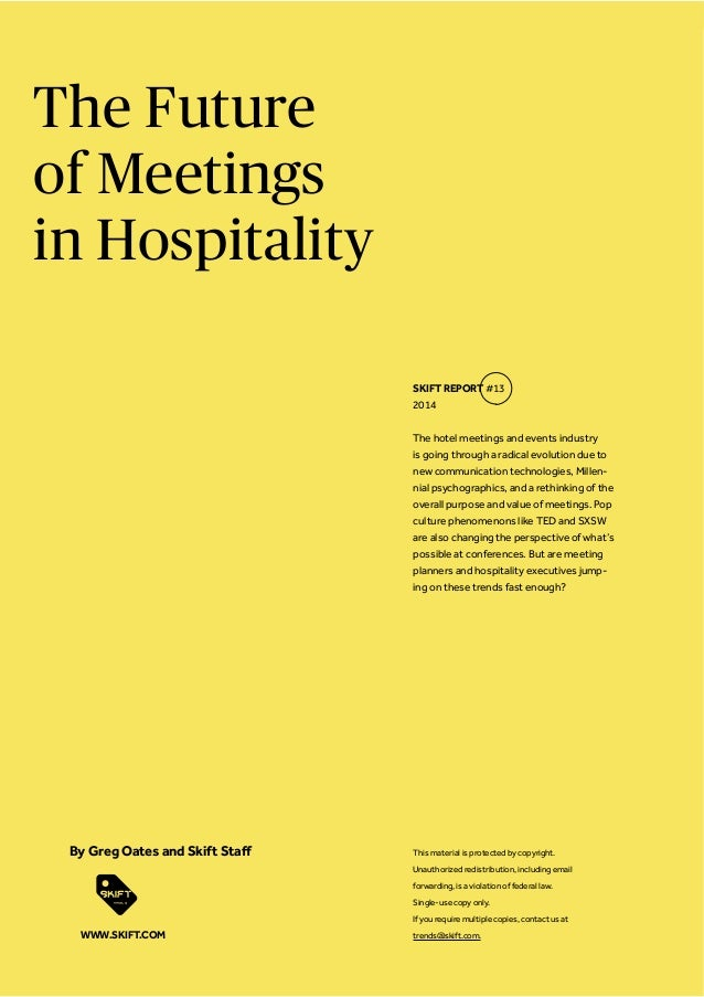 The Future of Meetings in Hospitality The hotel meetings and events industry is going through a radical evolution due to n...