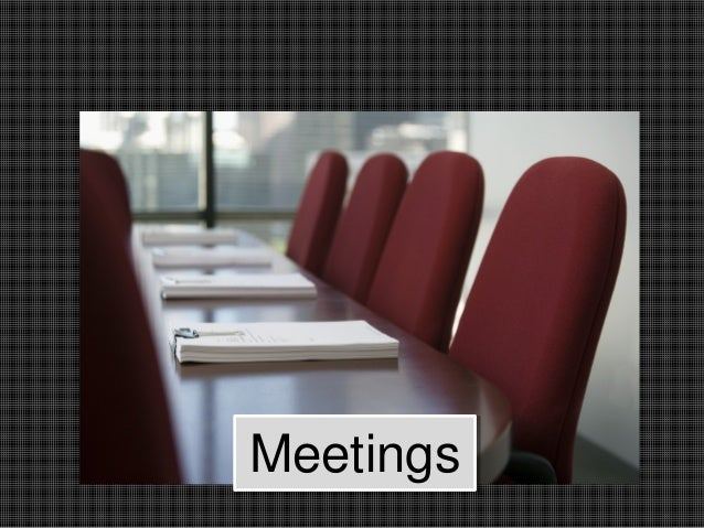MeetingsMeetings