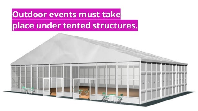 #MACE2016 | @socialtables | 2016 Outdoor events must take place under tented structures.
