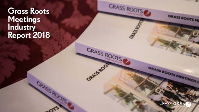 Grass Roots Meetings Industry Report 2018