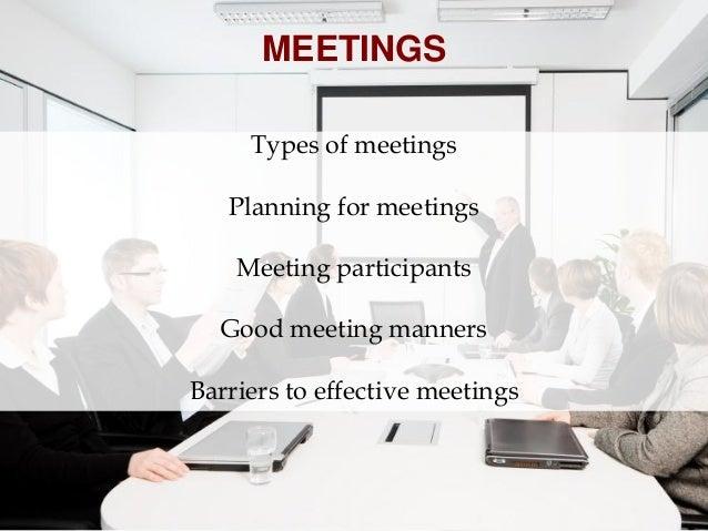 PLANNING FOR MEETINGS     Purpose of meeting      Notice of meeting          Agenda       Venue/setting    Seating arrange...