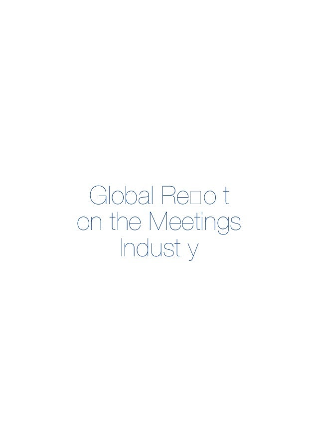 Global Re! o¾ t on the Meetings Indust¾ y
