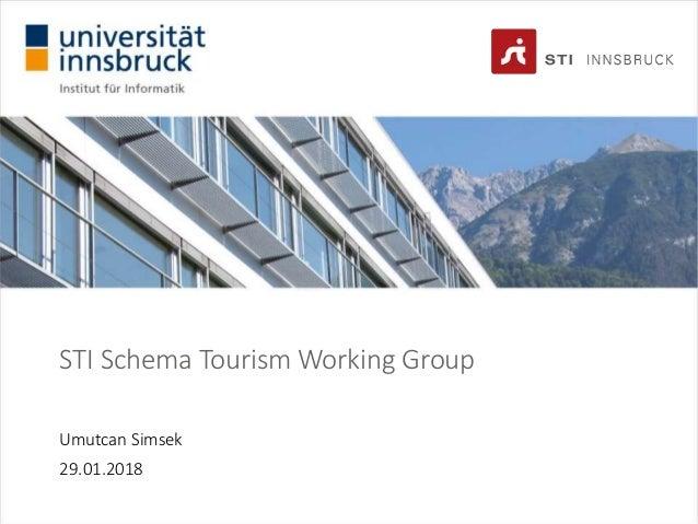 STI Schema Tourism Working Group Umutcan Simsek 29.01.2018