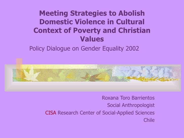 Meeting Strategies to Abolish Domestic Violence in Cultural Context of Poverty and Christian Values Policy Dialogue on Gen...