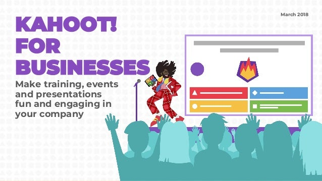 Intro to Kahoot! for businesses (March 2018)