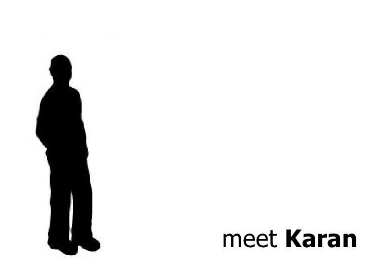 meet  Karan