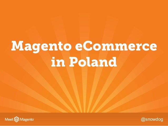 @snowdog Magento eCommerce in Poland
