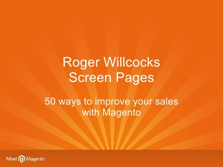 Roger Willcocks Screen Pages 50 ways to improve your sales with Magento