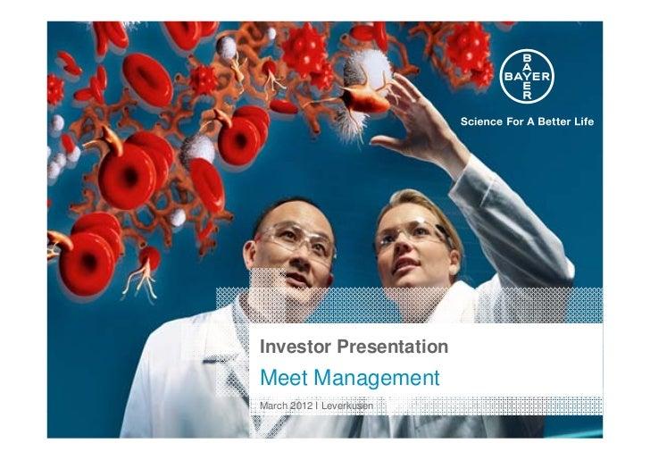 Investor PresentationMeet ManagementMarch 2012 I Leverkusen