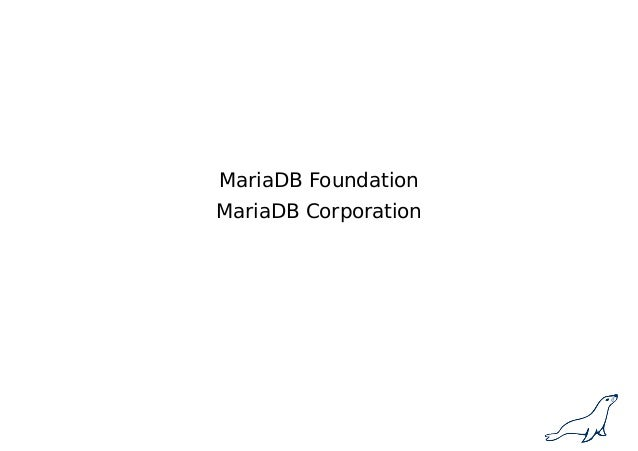 Meet MariaDB 10.2/10.3 Slide 3