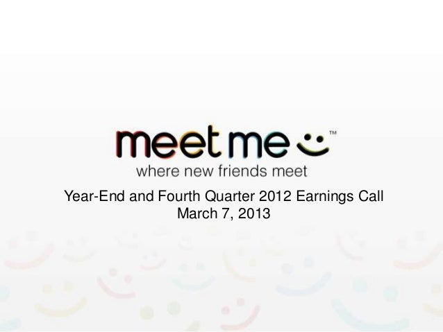 Year-End and Fourth Quarter 2012 Earnings Call               March 7, 2013