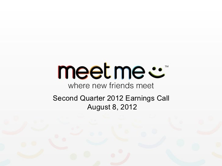 Second Quarter 2012 Earnings Call        August 8, 2012