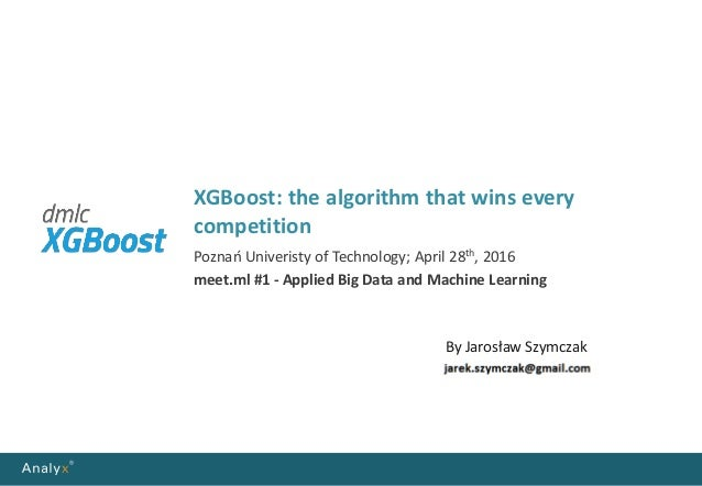 XGBoost: the algorithm that wins every competition