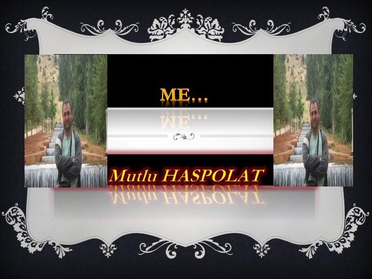 Hello, everyone!I am Mutlu, from    Turkiye…
