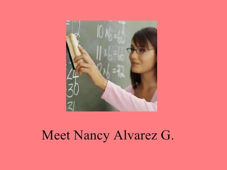 Meet Nancy Alvarez G.