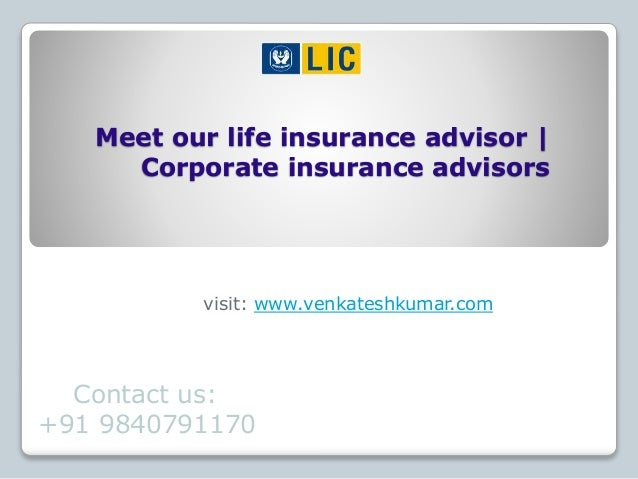Meet our life insurance advisor | Corporate insurance advisors visit: www.venkateshkumar.com Contact us: +91 9840791170