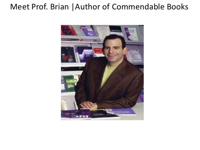 Meet Prof. Brian |Author of Commendable Books