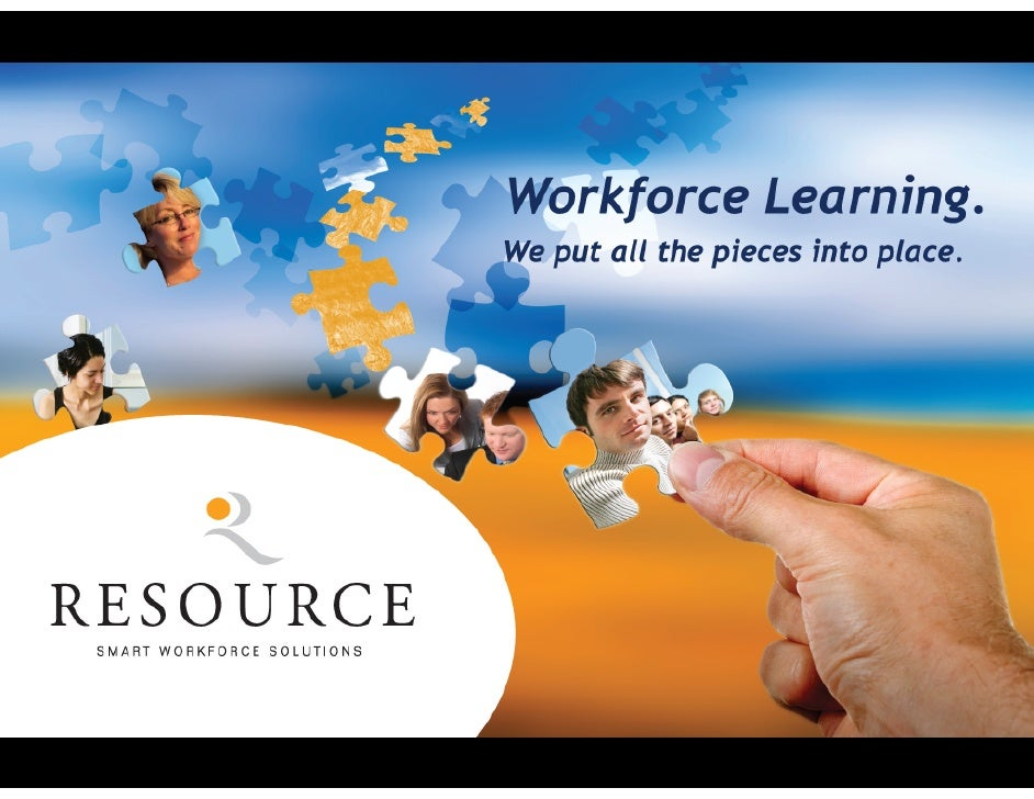 What We Do For You We help you build a high performance workforce by providing best-in-class learning solutions.