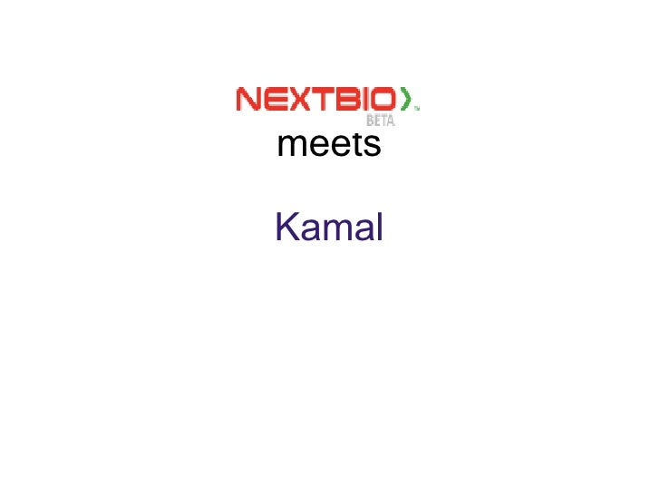 meets Kamal
