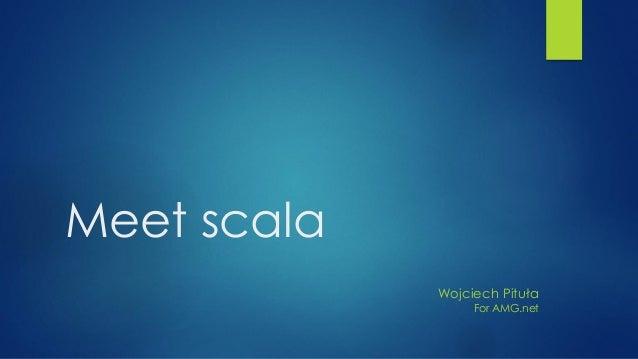 Meet scala Wojciech Pituła For AMG.net
