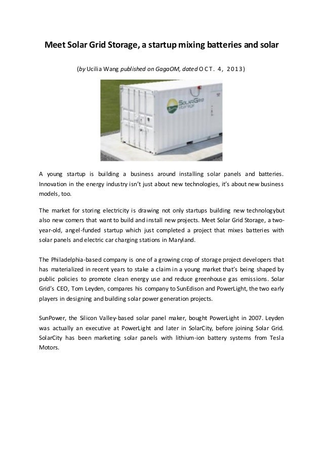 Meet Solar Grid Storage, a startup mixing batteries and solar (by Ucilia Wang published on GagaOM, dated O C T . 4 , 2 0 1...