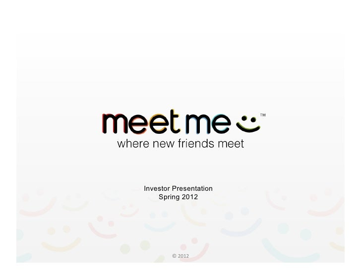 Investor Presentation    Spring 2012        © 2012