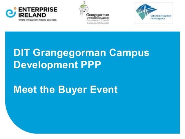DIT Grangegorman Campus Development PPP Meet the Buyer Event
