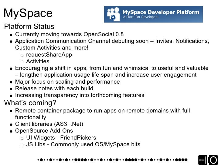 MySpace High Level Stats (as of 5/23/08) 14,425,894 application installs 1400 applications created 10,289 average installs...