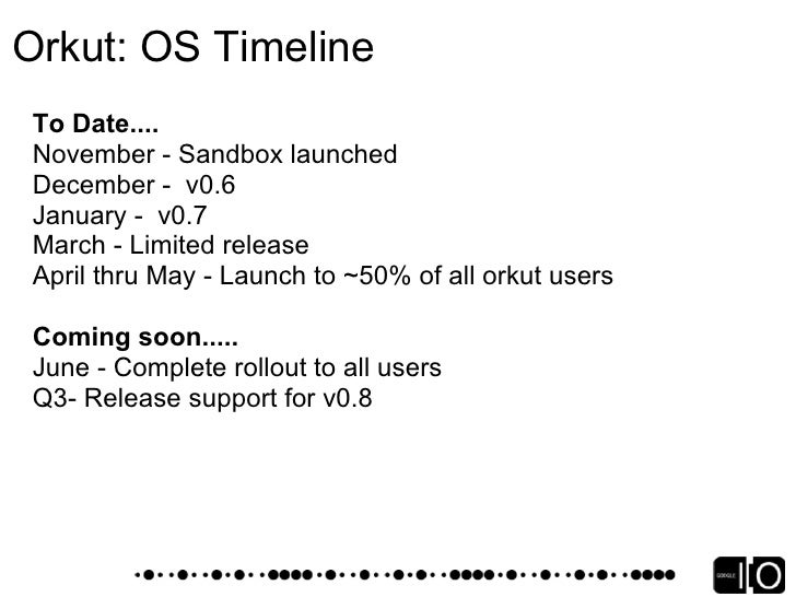 Orkut: OpenSource Foundations Shindig     Gadget rendering service        Tens of millions requests per day for Orkut     ...