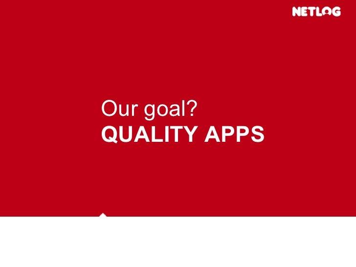 ROADMAP      Now: OpenSocial Sandbox public  June 5th: Deadline first applications  June 9th: Soft launch on English distr...