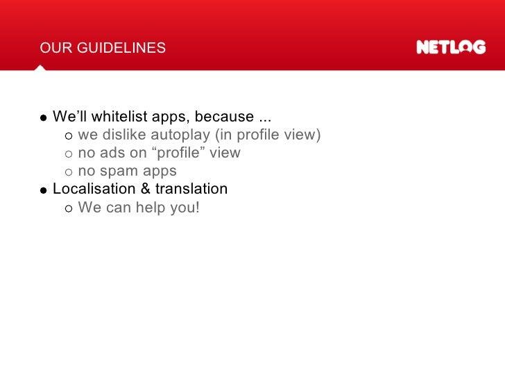 apps@netlog.com netlog.com/go/developer