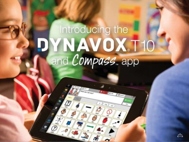 Meet the DynaVox T10!  The Compass app,  Communication Page Sets for  PODD and more!