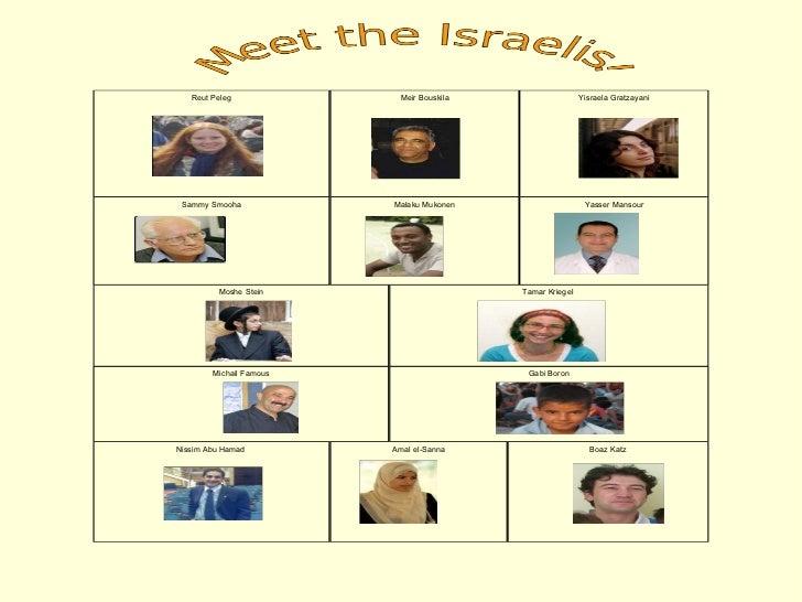 Reut Peleg Yisraela Gratzayani Sammy Smooha Yasser Mansour Moshe Stein Tamar Kriegel  Michail Famous Gabi Boron Nissim Abu...