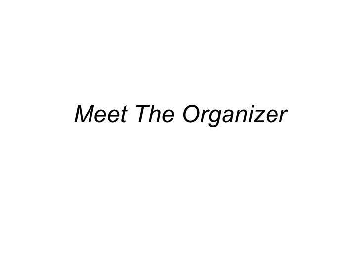 Meet The Organizer