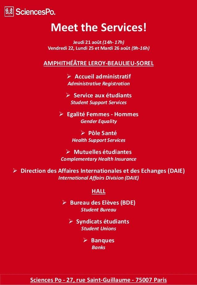 Meet the Services! Jeudi 21 août (14h- 17h) Vendredi 22, Lundi 25 et Mardi 26 août (9h-16h) AMPHITHÉÂTRE LEROY-BEAULIEU-SO...
