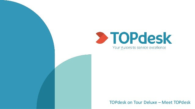 TOPdesk on Tour Deluxe – Meet TOPdesk