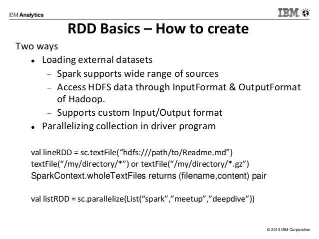IBM Spark Meetup - RDD & Spark Basics Slide 3