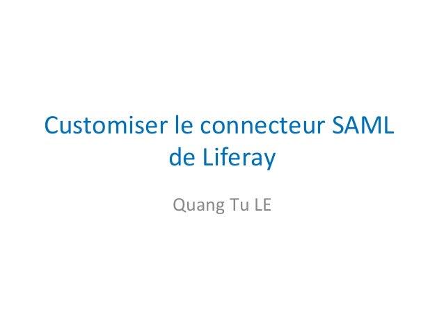 CustomiserleconnecteurSAML deLiferay QuangTuLE