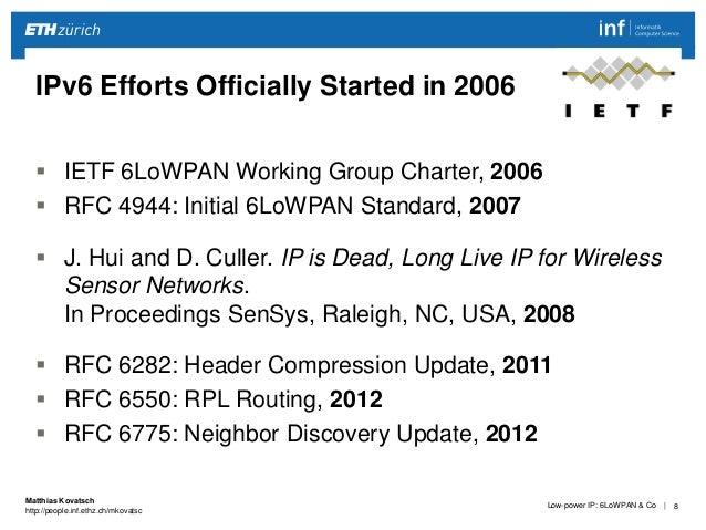 Low-power IP: 6LoWPAN & Co