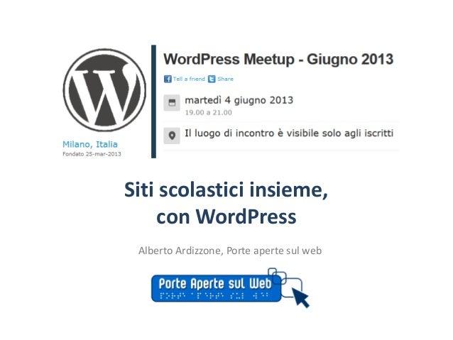 Siti scolastici insieme,con WordPressAlberto Ardizzone, Porte aperte sul web