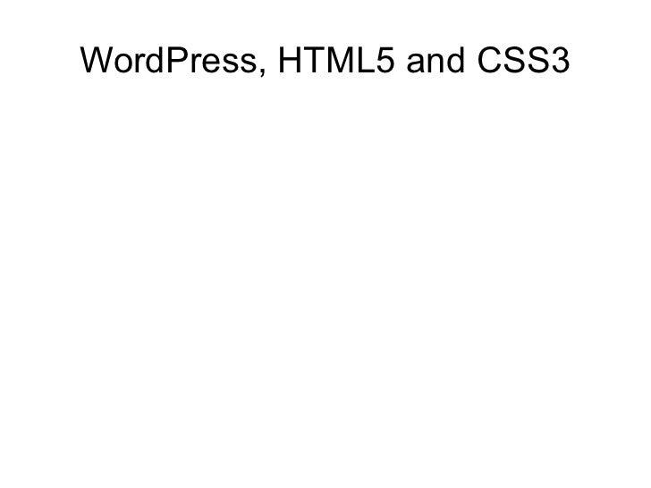WordPress, HTML5 and CSS3