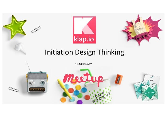 Initiation Design Thinking 11 Juillet 2019
