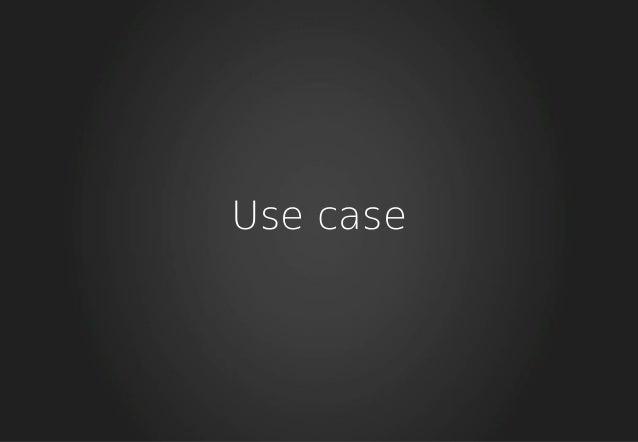 Use case