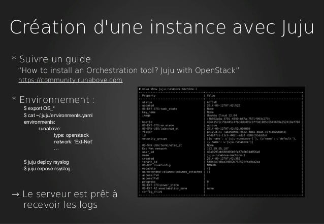 """Création d'une instance avec Juju * Suivre un guide """"How to install an Orchestration tool? Juju with OpenStack"""" https://co..."""