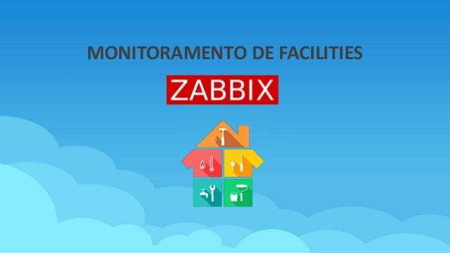 MONITORAMENTO DE FACILITIES
