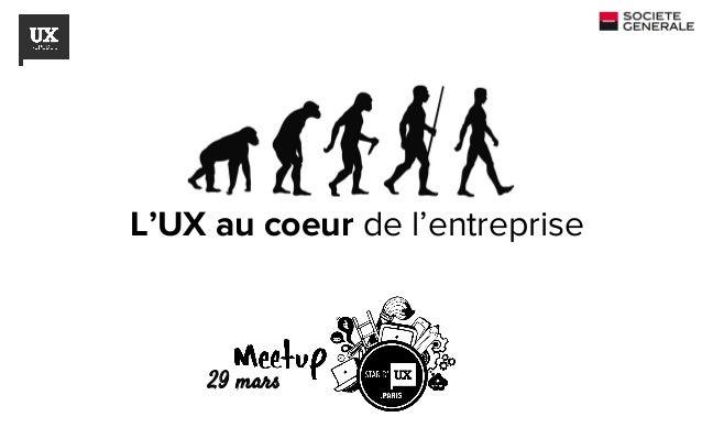 L'UX au coeur de l'entreprise 29 mars